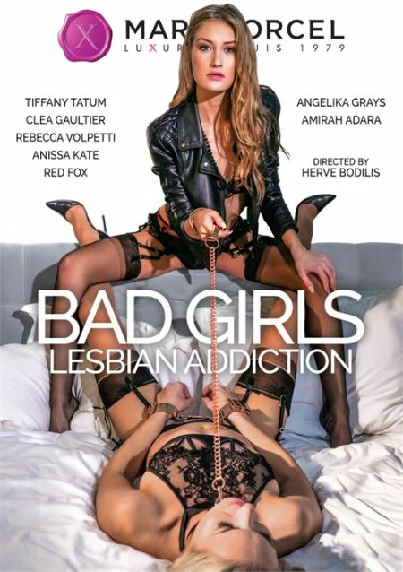 Bad Girls Lesbian Addiction [2019]