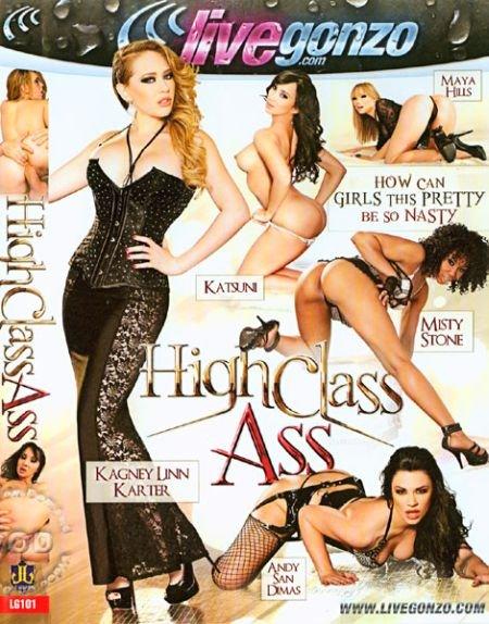 High Class Ass / Задницы Высшего Класса (2012)