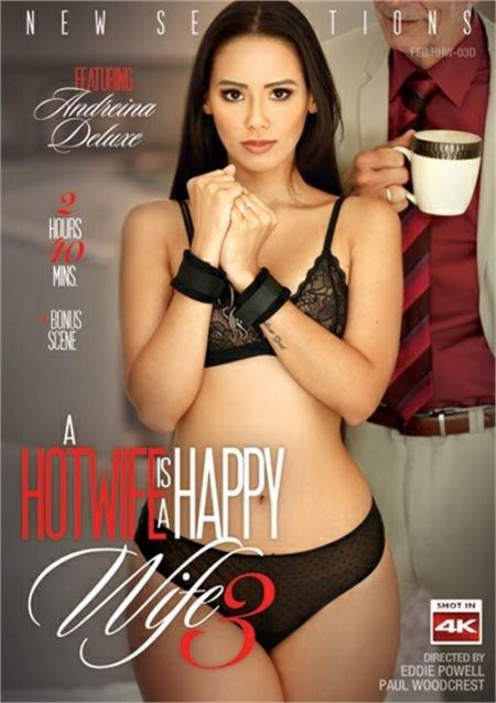A Hotwife Is A Happy Wife 3  / Горячая Жена Это Счастливая Жена 3 (2019)