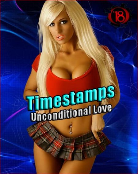 Timestamps, Unconditional Love v.1.0 PE P1 [2019] RUS+ENG