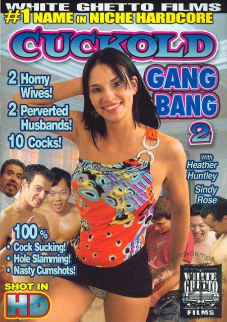 Cuckold Gang Bang 2 [2011]