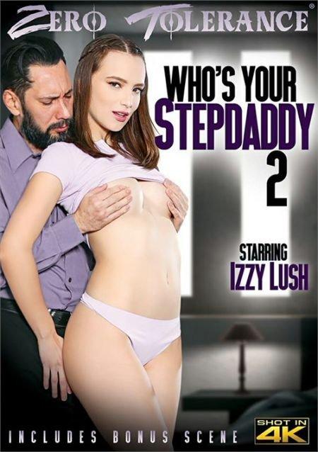 Whos Your Stepdaddy 2 / Кто Твой Отчим 2 (2020)