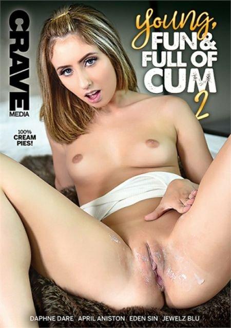 Young, Fun & Full Of Cum 2 / Молодые, Веселые и Полны Спермой 2 (2019)