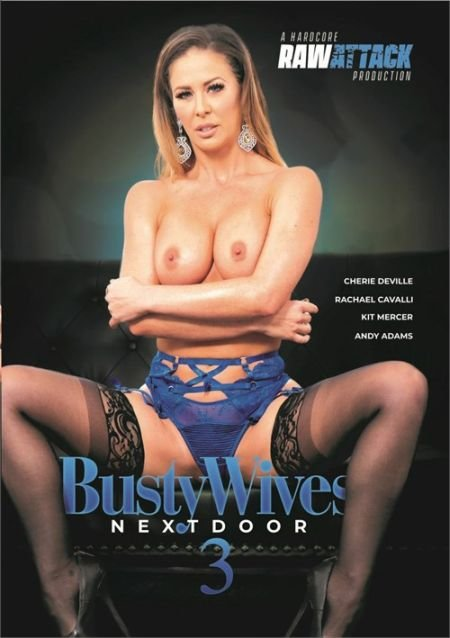 Busty Wives Next Door 3 / Грудастые Жены По Соседству 3 (2020)
