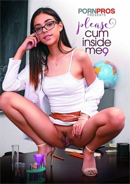Please Cum Inside Me 9 / Пожалуйста Кончи в Меня 9 (2020)