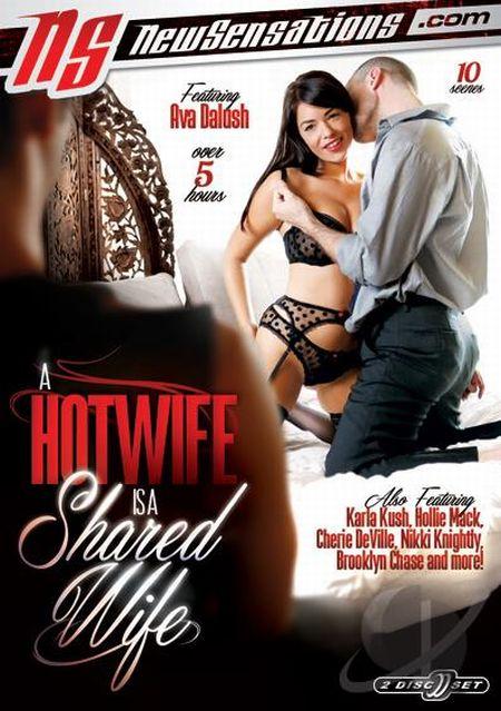 A Hotwife Is A Shared Wife 1 / Горячая жена - Общая Жена 1 [2016]