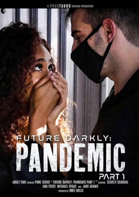 Pandemic / Пандемия  (2021)
