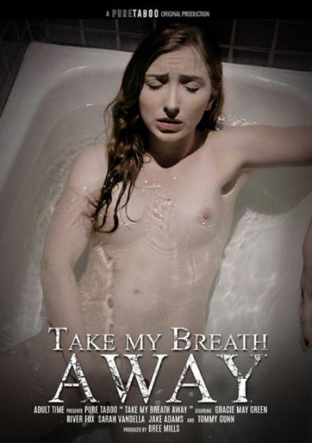 Take My Breath Away / У Меня Перехватило Дыхание (2021)
