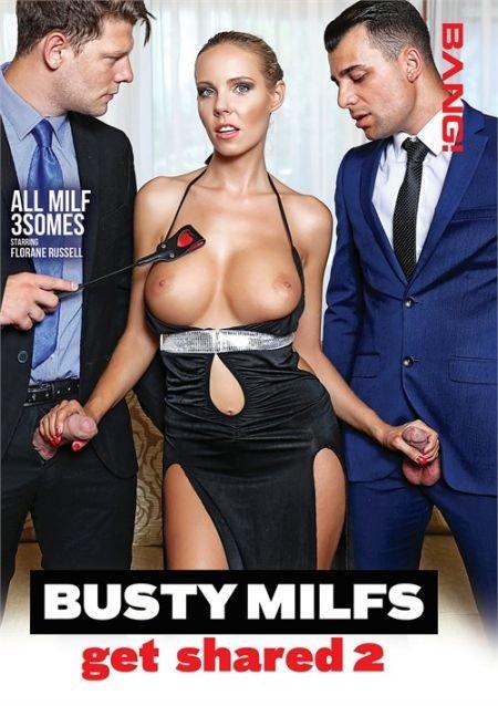 Busty MILFs Get Shared 2 / Доступные Грудастые Мамочки 2 (2021)